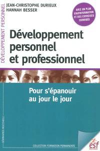 Développement personnel et professionnel : pour s'épanouir au jour le jour
