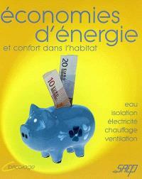 Economies d'énergie et confort dans l'habitat
