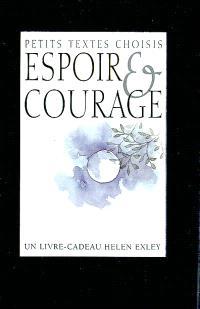 Espoir et courage