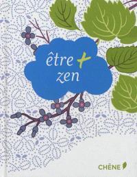 Etre + zen