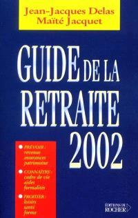 Guide de la retraite 2002