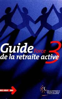 Guide de la retraite active : force 3