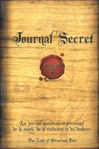 Journal Secret  : le journal quotidien et personnel de la santé, de la richesse et du bonheur
