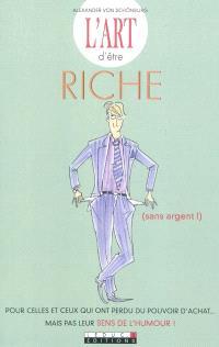 L'art d'être riche (sans argent !)