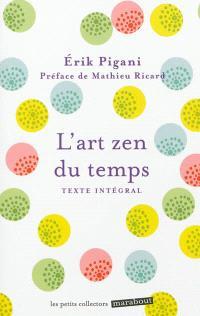 L'art zen du temps : texte intégral
