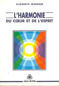 L'harmonie du coeur et de l'esprit : immanence et transcendance