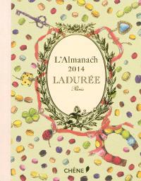 Ladurée Paris : l'almanach 2014
