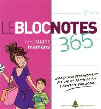 Le Bloc notes des super mamans : 365