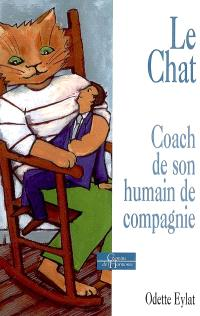 Le chat : coach de son humain de compagnie