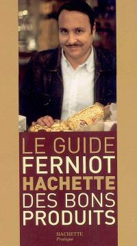 Le guide Ferniot Hachette des bons produits