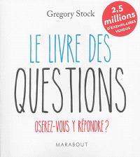 Le livre des questions : oserez-vous y répondre ?