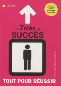 Les 7 clés du succès et de la réussite