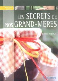 Les secrets de nos grand-mères