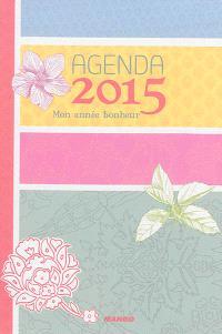 Mon année bonheur : agenda 2015