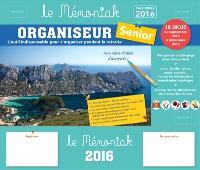 Organiseur senior : l'outil indispensable pour s'organiser pendant la retraite : calendrier 2016, de septembre 2015 à décembre 2016