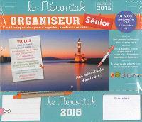 Organiseur sénior, calendrier 2015 : l'outil indispensable pour s'organiser pendant la retraite : 16 mois, de septembre 2014 à décembre 2015