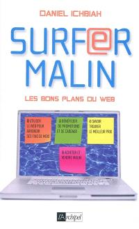 Surfer malin : les bons plans du web