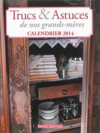 Trucs & astuces de nos grands-mères : calendrier 2014