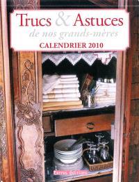 Trucs et astuces de nos grands-mères : calendrier 2010