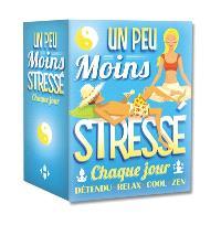 Un conseil par jour pour être moins stressé : 2015