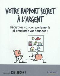 Votre rapport secret à l'argent : décryptez vos comportements et améliorez vos finances !