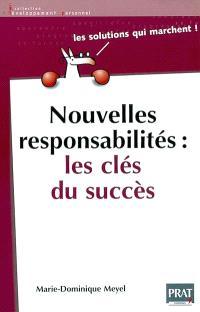 Nouvelles responsabilités : les clés du succès