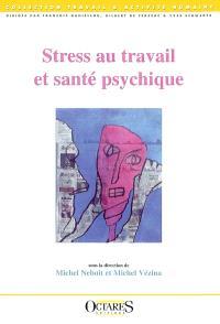 Stress au travail et santé psychique