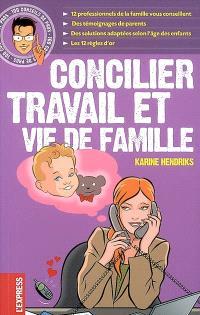 Concilier travail et vie de famille