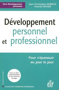 Développement personnel et professionnel : pour s'accomplir au jour le jour