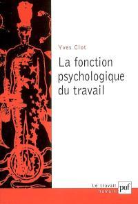 La fonction psychologique du travail
