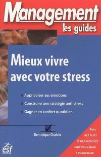 Mieux vivre avec votre stress