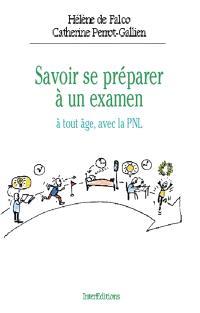 Savoir se préparer à un examen à tout âge avec la PNL