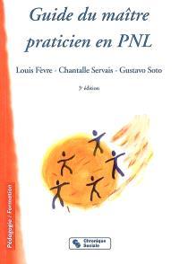 Guide du maître praticien en PNL