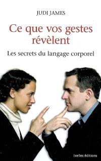 Ce que vos gestes révèlent : les secrets du langage corporel
