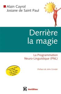 Derrière la magie : la programmation neurolinguistique