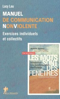 Manuel de communication non violente : exercices individuels et collectifs
