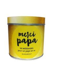 Merci papa ! : 50 messages pour un papa en or