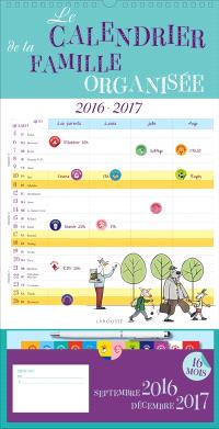 Le calendrier de la famille organisée : septembre 2016-décembre 2017