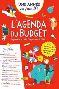 Une année en famille : l'agenda du budget : septembre 2016-septembre 2017