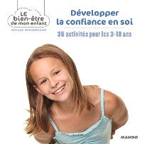 Développer la confiance en soi : 35 activités pour les 3-10 ans