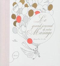 Le grand journal de notre mariage