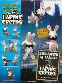 S'organiser en famille avec the Lapins crétins : septembre 2016 à décembre 2017