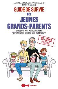 Guide de survie des jeunes grands-parents : parce que vous pensiez vraiment pouvoir vous la couler douce maintenant ?