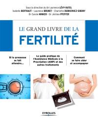 Le grand livre de la fertilité