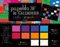 Papelito 2017 : le calendrier à coller (et à décoller !)