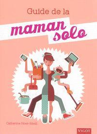 Guide de la maman solo