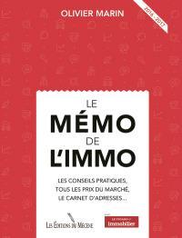 Le mémo de l'immo : les conseils pratiques, tous les prix du marché, le carnet d'adresses... : 2016-2017