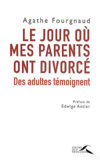 Le jour où mes parents ont divorcé : des adultes témoignent