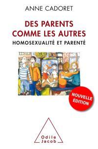 Des parents comme les autres : homosexualité et parenté
