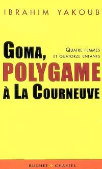 Goma, polygame à La Courneuve : quatre femmes et quatorze enfants